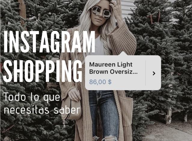 Instagram shopping: ¿Qué es y cómo utilizarlo?