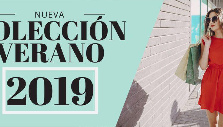 Nueva Colección de Verano 2019 ¡¡Ya Disponible!!